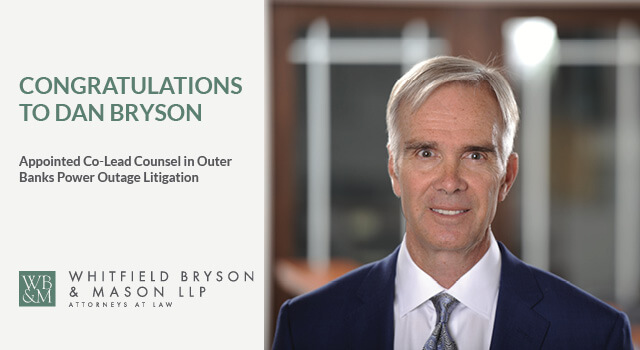 dan-bryson-appointed-co-lead-counsel-in-outer-banks-power-outage-litigation